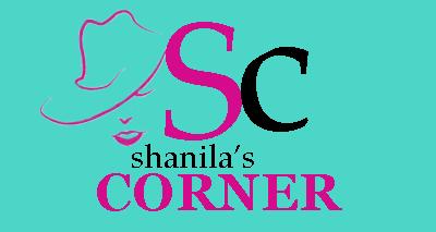 Shanila's Corner